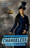Changeless (Parasol Protectorate, #2)