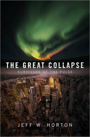 The Great Collapse by Jeff W. Horton