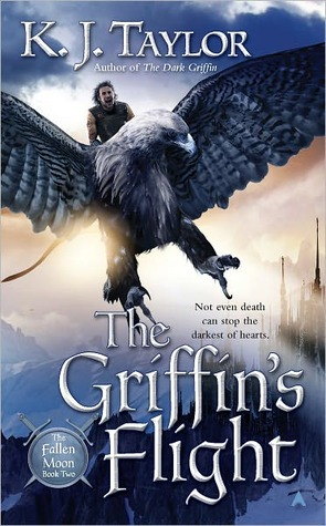 The Griffin's Flight (The Fallen Moon #2) by K.J. Taylor