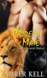 A Prideful Mate (Supernatural Mates, #2)