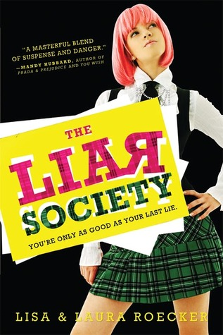The Liar Society (Liar Society #1) by Lisa Roecker