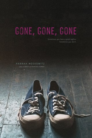 Book cover for Gone, Gone, Gone by Hannah Moskowitz
