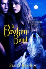 A Broken Bond (A Wolf Tracks Novel)