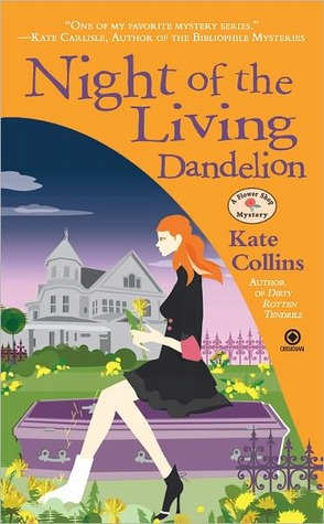 Night of the Living Dandelion: A Flower Shop Mystery (A Flower Shop Mystery #11) by Kate Collins