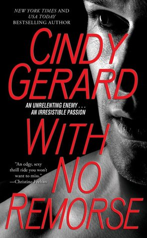 With No Remorse (Black Ops, #6) by Cindy Gerard