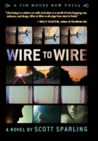 Wire to Wire (A Tin House New Voice)