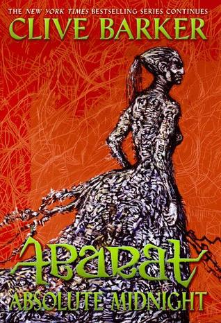 Absolute Midnight (Abarat 3) by Clive Barker