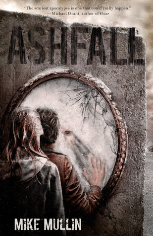 Book Review #21: Ashfall by Mike Mullin (1/2)
