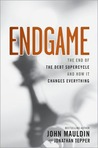Endgame: The End of the Debt SuperCycle and How It Changes Everything