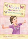 Violet Mackerel's Remarkable Recovery (Violet Mackerel, #2)