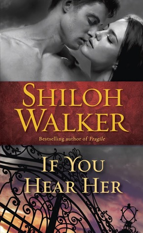 If You Hear Her (Ash Trilogy, #1)