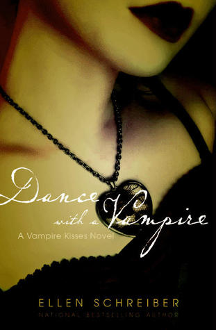 Dance with a Vampire (Vampire Kisses, #4)