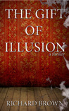 The Gift of Illusion: A Paranormal Thriller