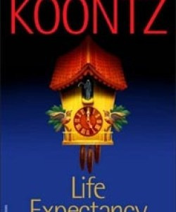 BOOK REVIEW: Life Expectancy by Dean Koontz