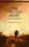 The Tell-Tale Heart and Other Writings