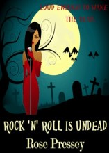 Rock 'n' Roll is Undead (Veronica Mason, Book 1)