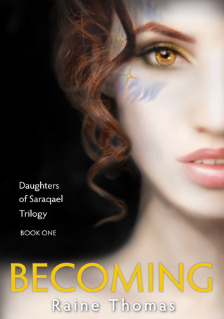 Becoming  (Daughters of Saraqael #1)