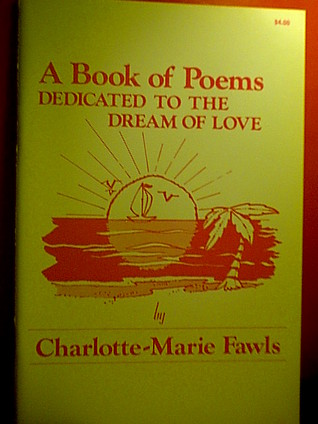 A Book of Poems Dedicated to the Dream of Love