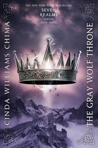 The Gray Wolf Throne by Cinda Willams Chima