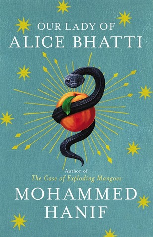 Our Lady of Alice Bhatti. Mohammed Hanif