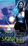 Skin Deep (Laura Blackstone, #1)
