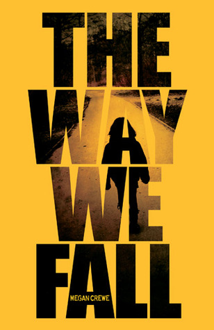 Cover of The Way We Fall
