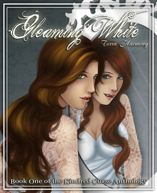 Gleaming White (Kindred Curse Anthology, #1)