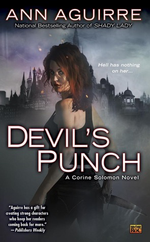 Devil's Punch (Corine Solomon #4) by Ann Aguirre