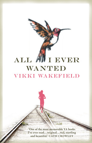 book cover All I Ever Wanted, with a hummingbird and a girl running along railway tracks