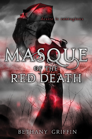 Book cover for The Masque of the Red Death by Bethany Griffin