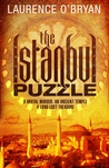 The Istanbul Puzzle. by Laurence O'Bryan