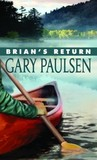 Brian's Return (Hatchet, #4)