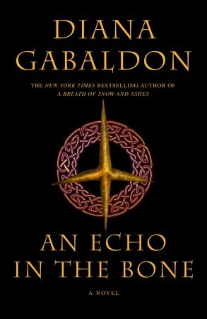 Book cover for An Echo in the Bone by Diana Gabaldon