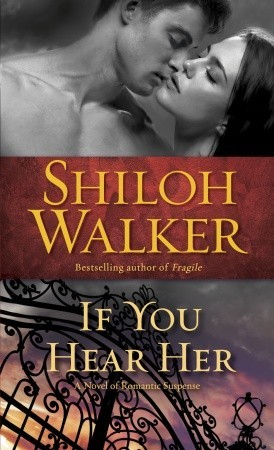 If You Hear Her: A Novel of Suspense