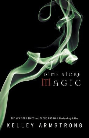 Dime Store Magic  (Women of the Otherworld, #3)