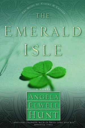 The Emerald Isle (Heirs of Cahira O'Connor) (Book 4)
