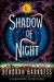 Shadow of Night (All Souls ...