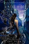 Until I Die (Revenants, #2)