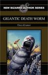Gigantic Death Worm