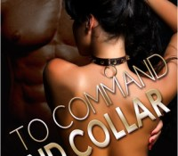 A Nix Review – To Command and Collar by Cherise Sinclair (5 Stars)