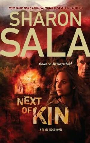 Next of Kin (Rebel Ridge, #1)
