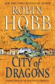 The City of Dragons by Robin Hobb