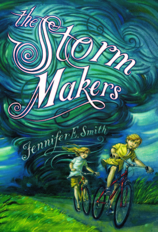 Book cover for The Storm Makers by Jennifer E. Smith