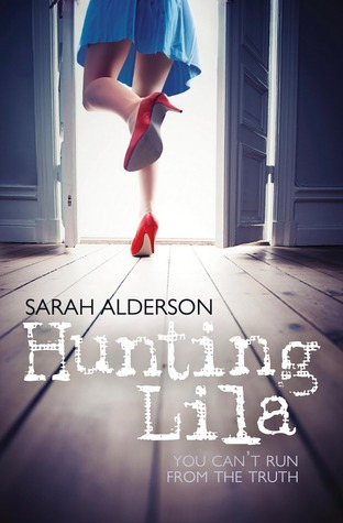 Book cover for Hunting Lila by Sarah Alderson