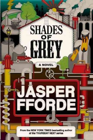 Shades of Grey by Jasper Fford