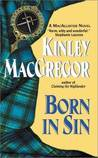Born in Sin (Brotherhood/MacAllister, #3)