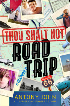 Book cover for Thou Shalt Not Road Trip by Antony John