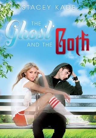 The Gost and the Goth by Stacey Kade