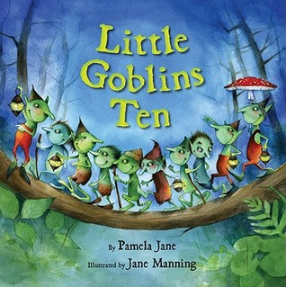 Little Goblins Ten by Pamela Jane, illustrated by Jane Manning #kidlit #picture book | batchofbooks.com
