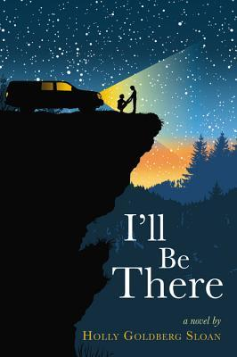 Book cover for I'll Be There by Holly Goldberg-Sloan